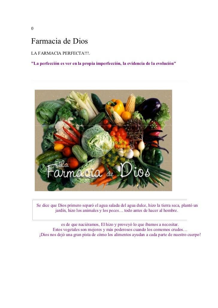 """0Farmacia de DiosLA FARMACIA PERFECTA!!!.""""La perfección es ver en la propia imperfección, la evidencia de la evolución""""   ..."""