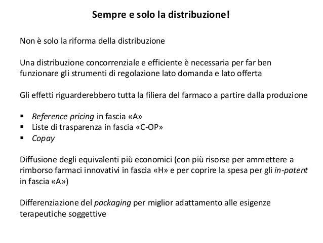 Sempre e solo la distribuzione! Non è solo la riforma della distribuzione Una distribuzione concorrenziale e efficiente è ...