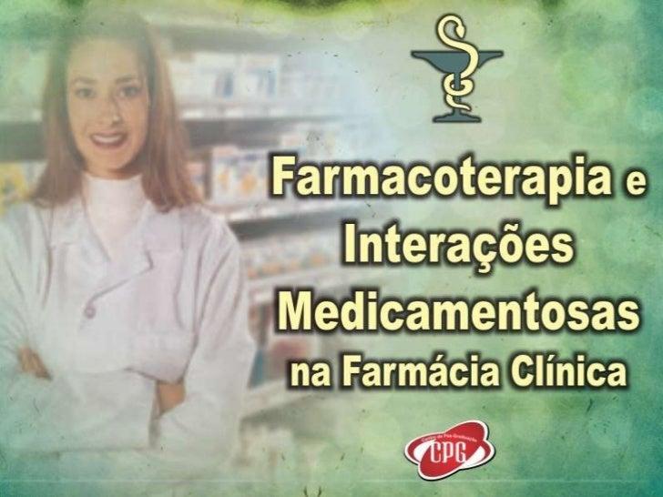 Farmacoterapia e Interações Medicamentosas