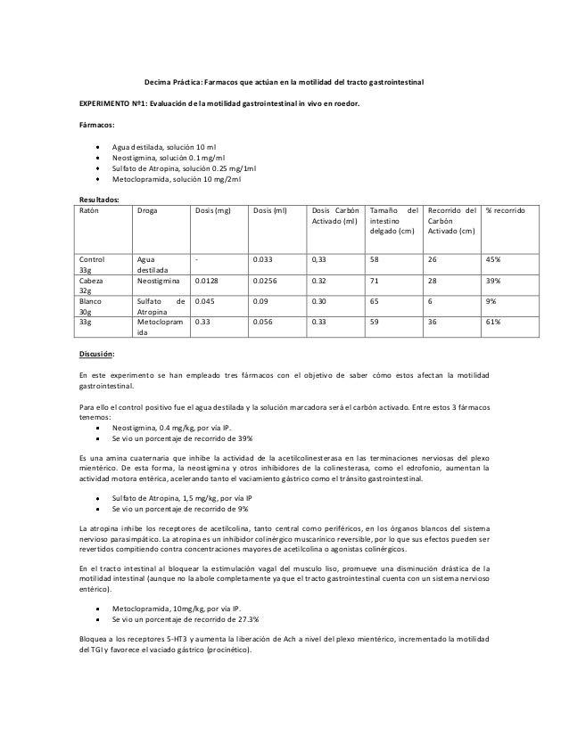 Decima Práctica: Farmacos que actúan en la motilidad del tracto gastrointestinal EXPERIMENTO Nº1: Evaluación de la motilid...