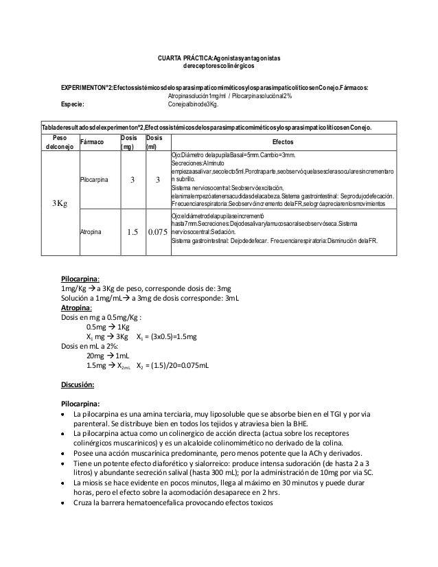 CUARTA PRÁCTICA:Agonistasyantagonistas dereceptorescolinérgicos EXPERIMENTON°2:Efectossistémicosdelosparasimpaticomimético...