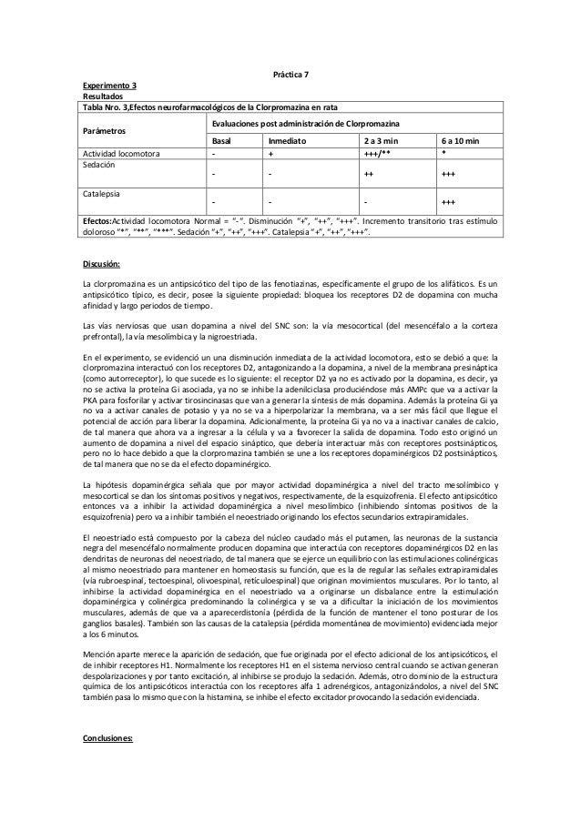 Práctica 7 Experimento 3 Resultados Tabla Nro. 3,Efectos neurofarmacológicos de la Clorpromazina en rata Parámetros Activi...
