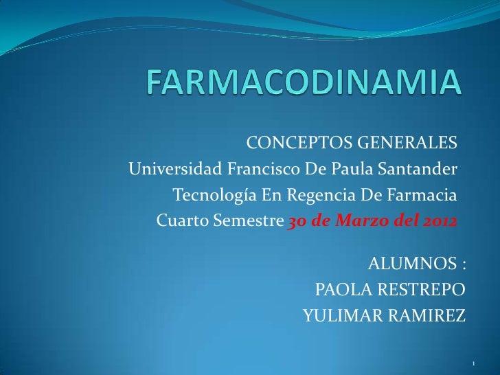 CONCEPTOS GENERALESUniversidad Francisco De Paula Santander     Tecnología En Regencia De Farmacia   Cuarto Semestre 30 de...