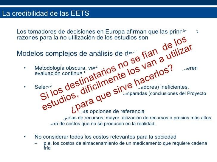 <ul><li>Los tomadores de decisiones en Europa afirman que las principales razones para la no utilización de los estudios s...
