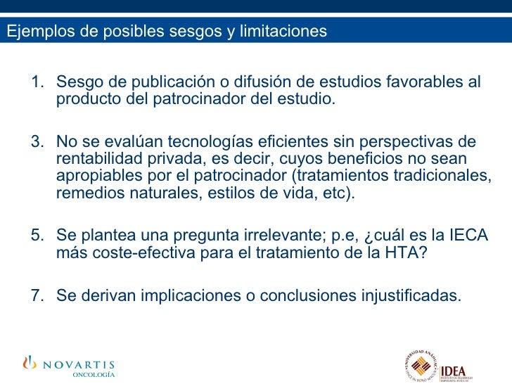 <ul><ul><li>Sesgo de publicación o difusión de estudios favorables al producto del patrocinador del estudio. </li></ul></u...