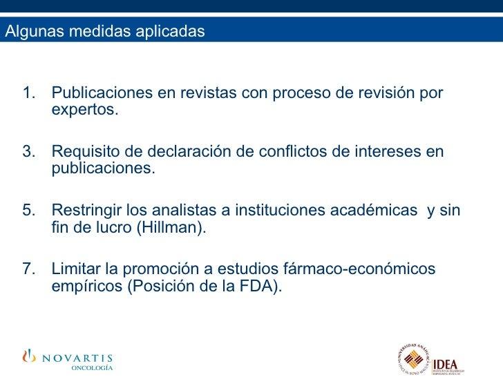 Algunas medidas aplicadas <ul><li>Publicaciones en revistas con proceso de revisión por expertos. </li></ul><ul><li>Requis...