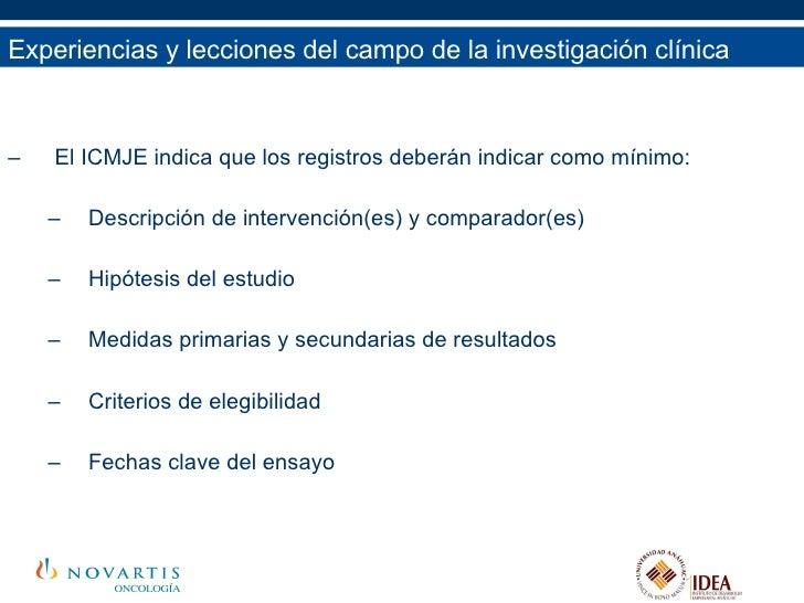 <ul><li>El ICMJE indica que los registros deberán indicar como mínimo: </li></ul><ul><ul><li>Descripción de intervención(e...