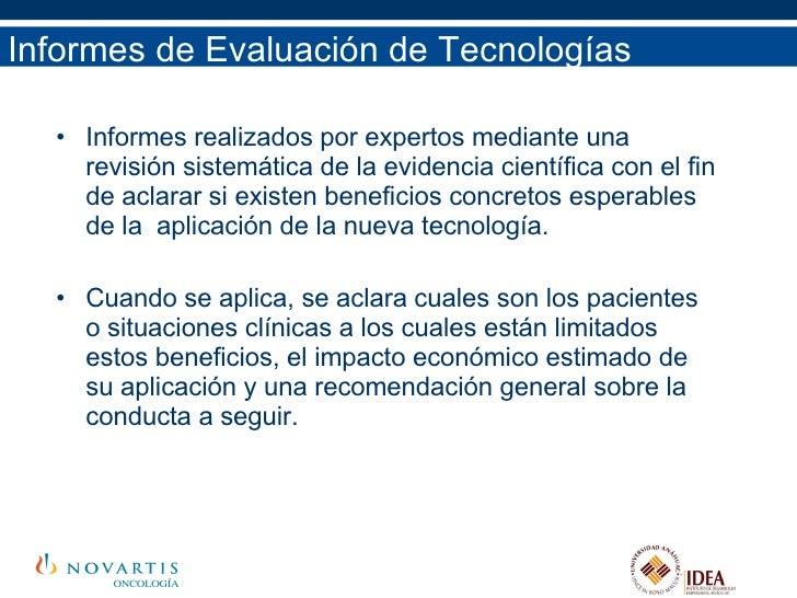Informes de Evaluación de Tecnologías <ul><li>Informes realizados por expertos mediante una revisión sistemática de la evi...