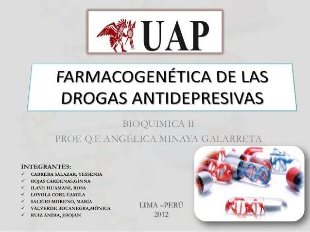 BIOQUIMICA IIPROF. Q.F. ANGÉLICA MINAYA GALARRETA              LIMA –PERÚ                 2012