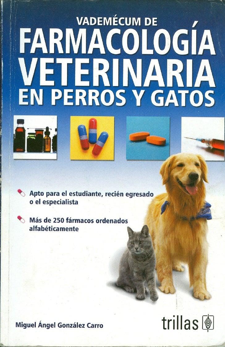 Farmacologia veterinaria en perros y gatos