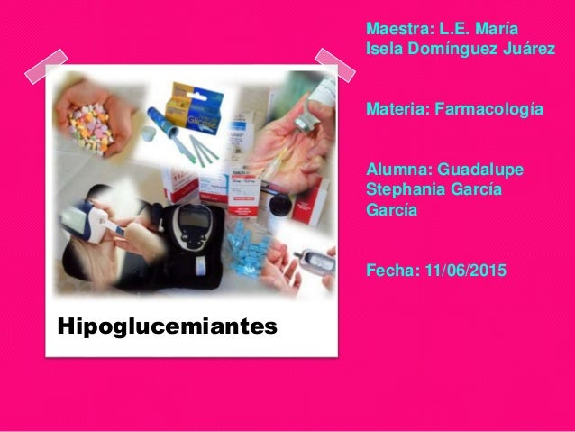 Maestra: L.E. María Isela Domínguez Juárez Materia: Farmacología Alumna: Guadalupe Stephania García García Fecha: 11/06/20...
