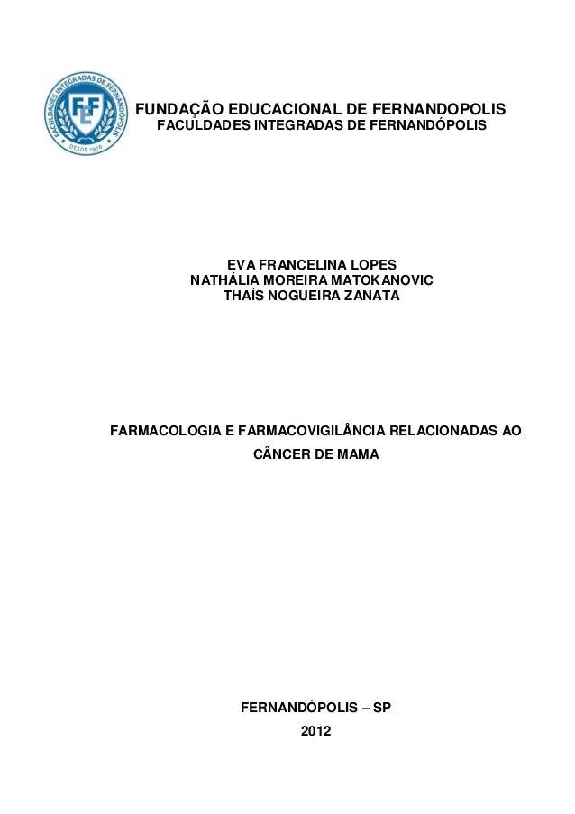 FUNDAÇÃO EDUCACIONAL DE FERNANDOPOLIS     FACULDADES INTEGRADAS DE FERNANDÓPOLIS             EVA FRANCELINA LOPES         ...