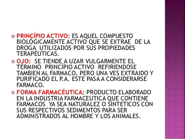  EXIPIENTES:SUSTANCIA INACTIVA UZADA PARA INCORPORAR EL PRINCIPIO ACTIVO.