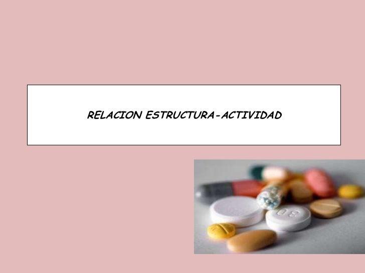 RELACION ESTRUCTURA-ACTIVIDAD