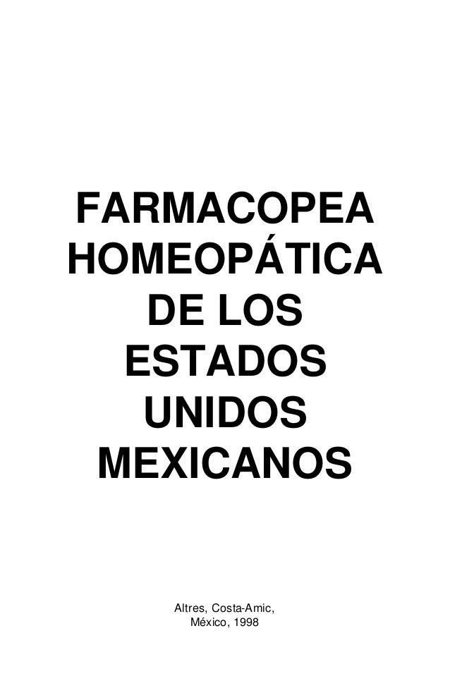 FARMACOPEAHOMEOPÁTICA   DE LOS  ESTADOS   UNIDOS MEXICANOS   Altres, Costa-Amic,       México, 1998