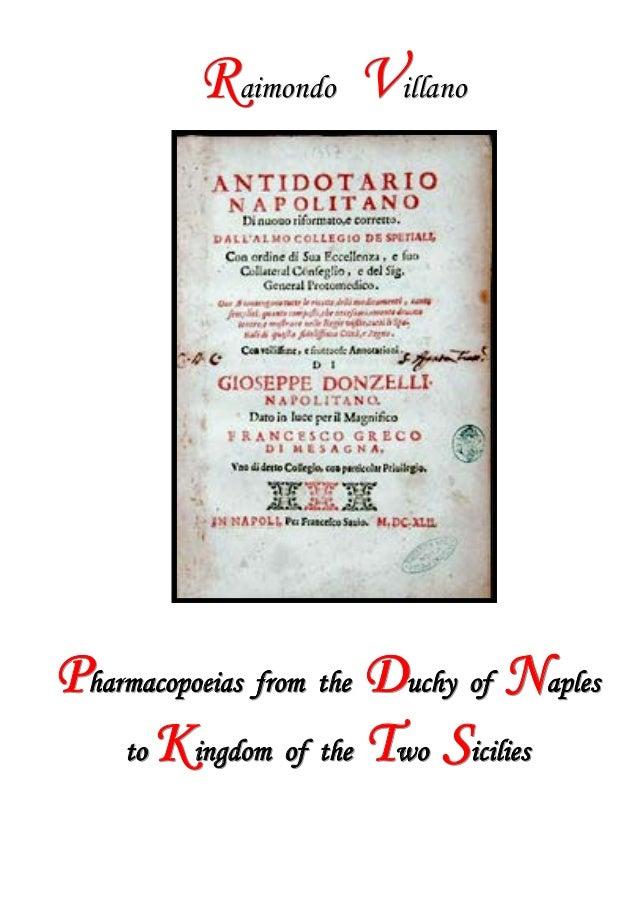 Raimondo Villano - Pharmacopoeias from the Ducky of Naples to Kingdom of the Two Sicilies1 /12RRRaaaiiimmmooonnndddooo VVV...