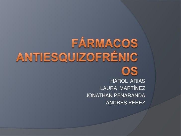 HAROL ARIAS    LAURA MARTÍNEZJONATHAN PEÑARANDA      ANDRÉS PÉREZ