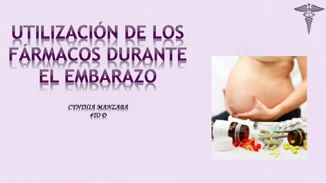 Uso de Farmacos en embarazo