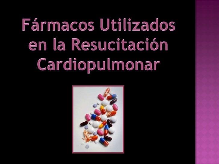 Farmacos Rcp