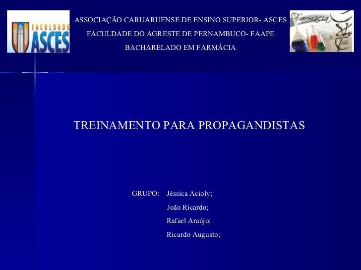 ASSOCIAÇÃO CARUARUENSE DE ENSINO SUPERIOR- ASCES FACULDADE DO AGRESTE DE PERNAMBUCO- FAAPE BACHARELADO EM FARMÁCIA TREINAM...