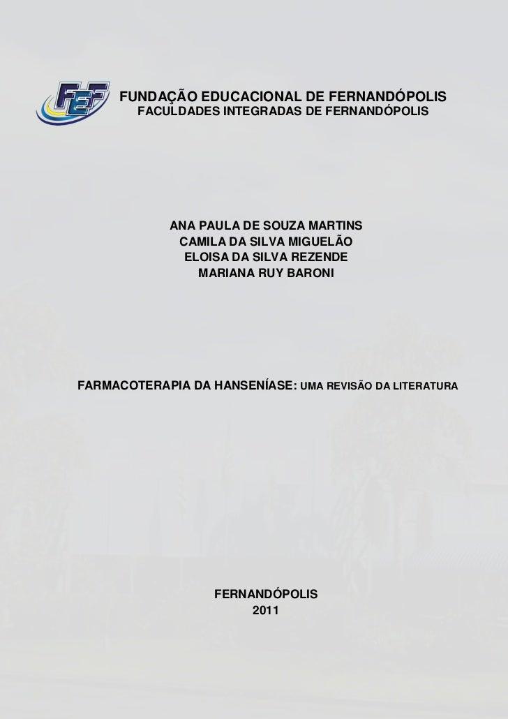 FUNDAÇÃO EDUCACIONAL DE FERNANDÓPOLIS        FACULDADES INTEGRADAS DE FERNANDÓPOLIS             ANA PAULA DE SOUZA MARTINS...