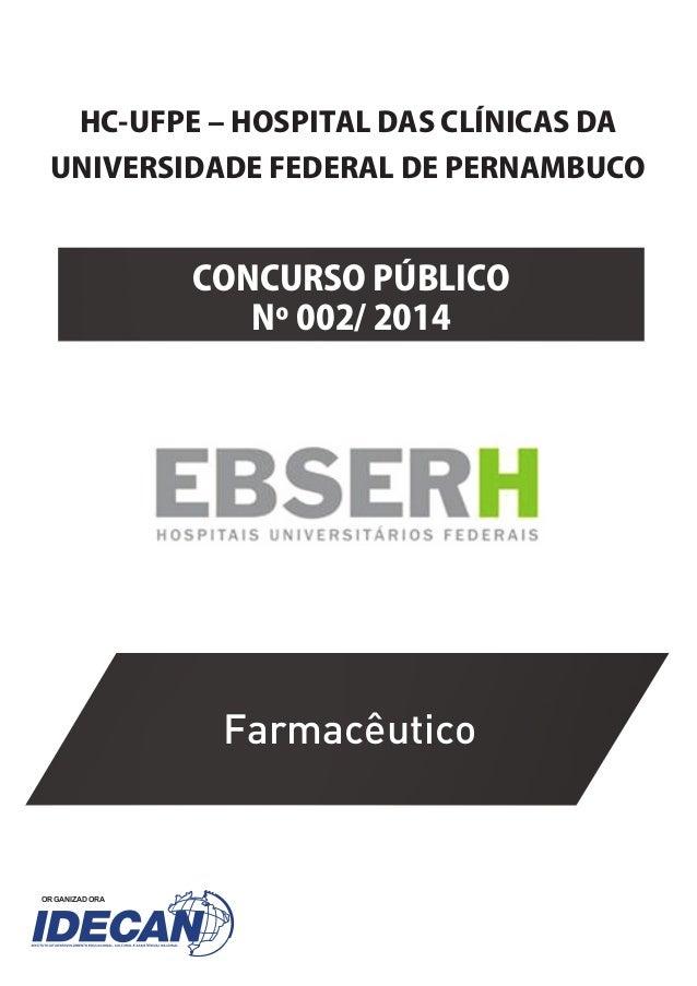 CONCURSO�P�B�ICO�� N����������� HC�U�PE���HOSPITA���AS�C��NICAS��A� UNI�ERSI�A�E��E�ERA���E�PERNAMBUCO ORGANIZADORA Farmac...