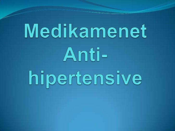 MedikamenetAnti-hipertensive<br />