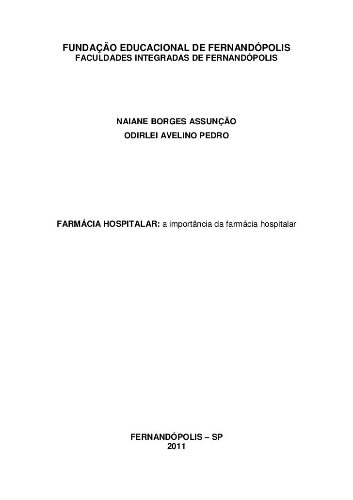 FUNDAÇÃO EDUCACIONAL DE FERNANDÓPOLIS    FACULDADES INTEGRADAS DE FERNANDÓPOLIS              NAIANE BORGES ASSUNÇÃO       ...