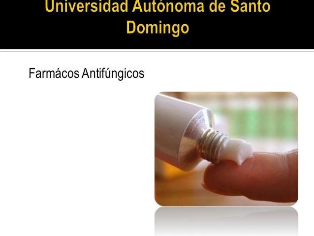 Farmácos Antifúngicos