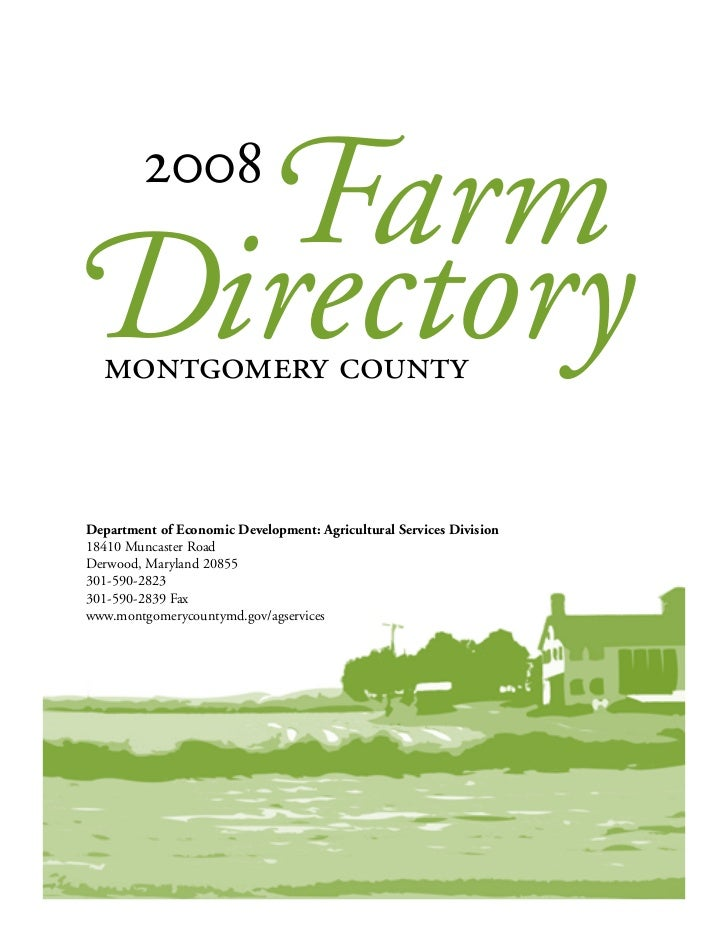 Farm   2008Directory  montgomery countyDepartment of Economic Development: Agricultural Services Division18410 Muncaster R...