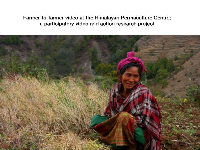 Farmer to-farmer video at the Himalayan Permaculture Centre - photostory - English