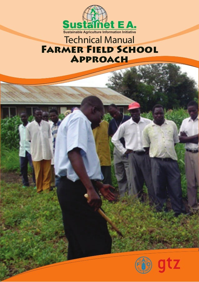Technical ManualFarmer Field SchoolApproach