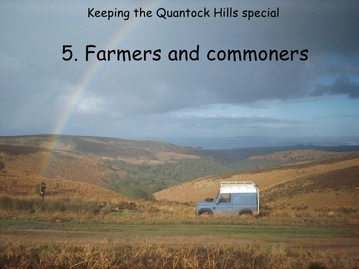 Keeping the Quantock Hills special  5. Farmers and commoners