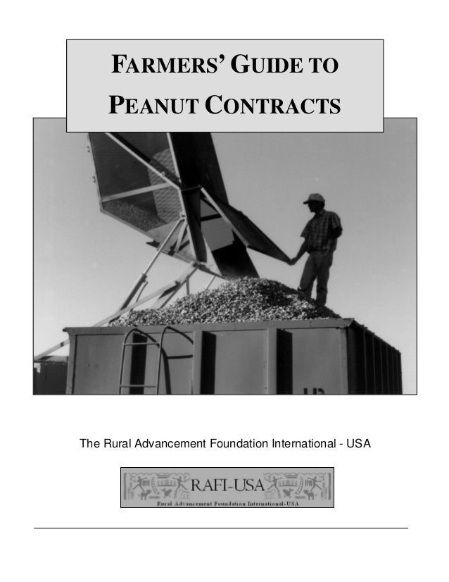 The Rural Advancement Foundation International - USAFARMERS'GUIDE TOPEANUT CONTRACTS