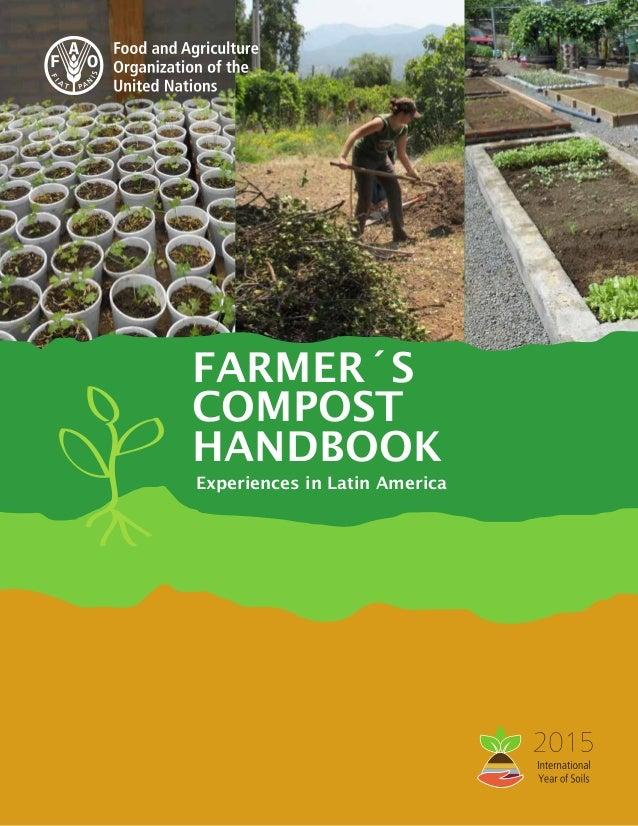 1 FARMER´S COMPOST HANDBOOK Experiences in Latin America