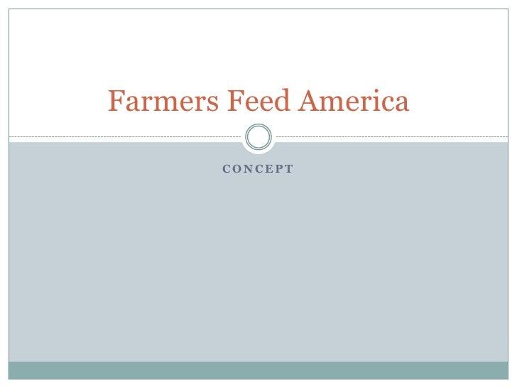 Farmers Feed America         CONCEPT