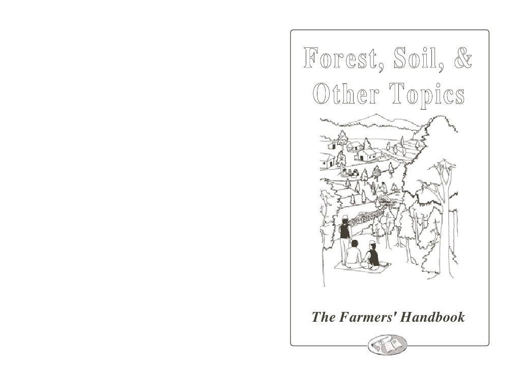 Forest, Soil, & Other TopicsThe Farmers Handbook