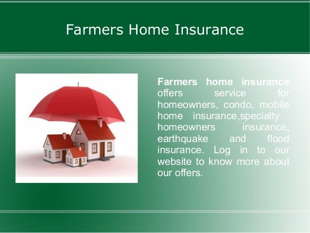 Farmers Homeowners Insurance >> Farmers Insurance