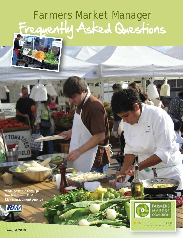 Farmers Market Manager        Frequently Asked QuestionsMade possible throughfunding from USDA'sRisk Management Agency Aug...