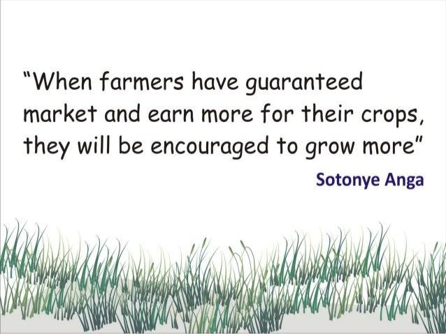Farmers need guaranteed market by sotonye anga