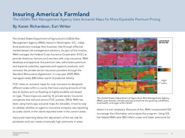 4Insuring America's Farmland Farming the Future J10220 The United States Department of Agriculture's (USDA) Risk Managemen...