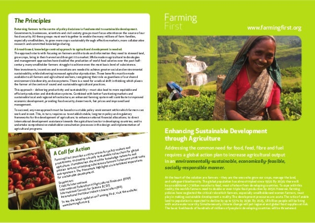 www.farmingfirst.org Enhancing Sustainable Development through Agriculture Addressing the common need for food, feed, fibr...