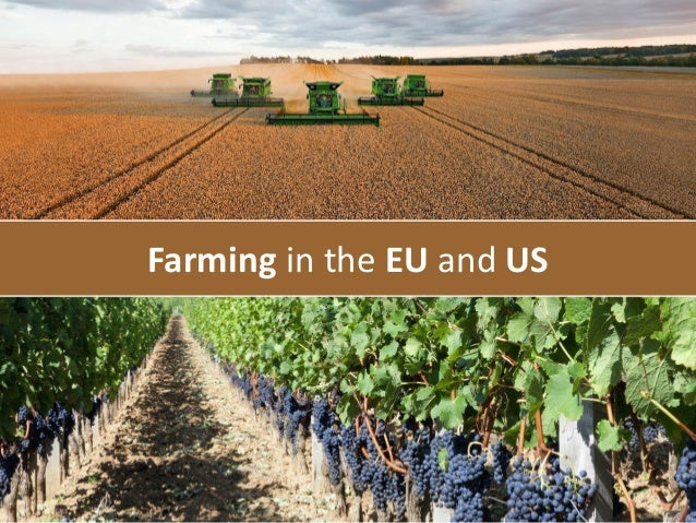 Farming in the EU and US