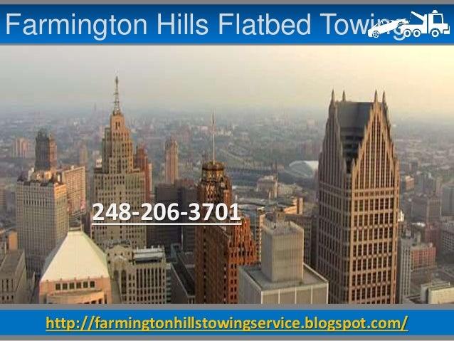 http://farmingtonhillstowingservice.blogspot.com/ Farmington Hills Flatbed Towing 248-206-3701
