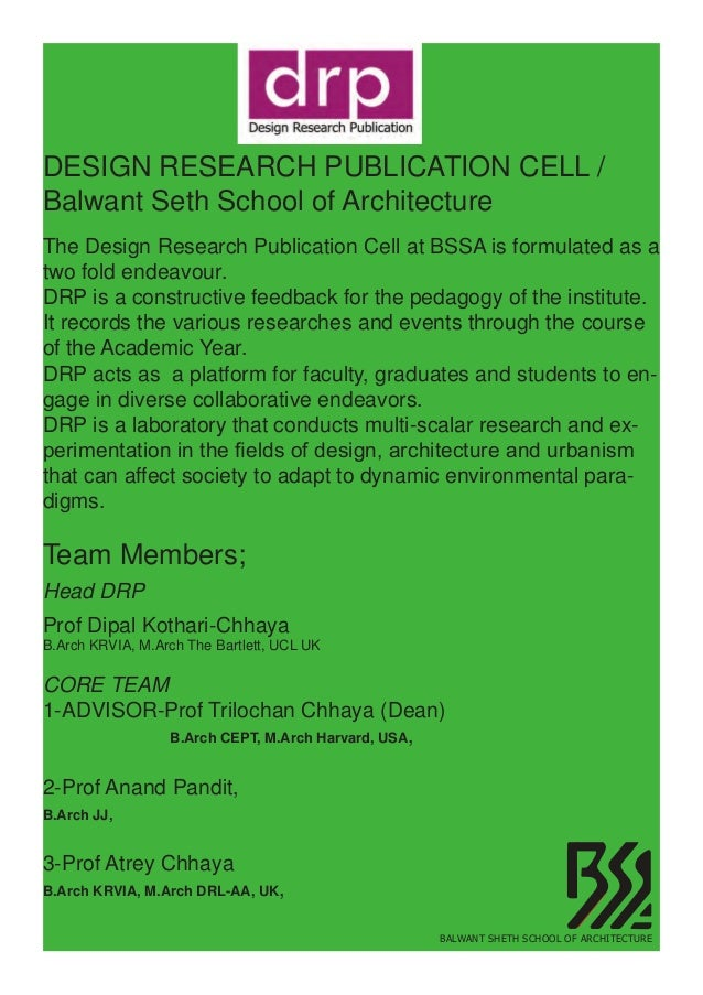 DESIGN RESEARCH PUBLICATION CELL /Balwant Seth School of ArchitectureThe Design Research Publication Cell at BSSA is formu...