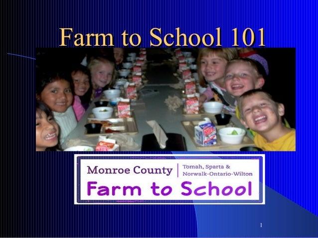 1 Farm to School 101Farm to School 101