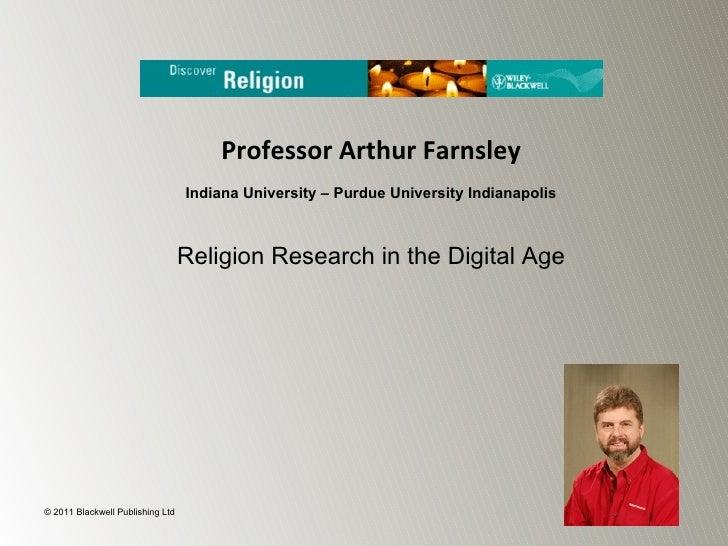 Professor Arthur Farnsley                                  Indiana University – Purdue University Indianapolis            ...