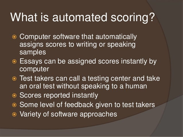 essay scoring software Develop an automated scoring algorithm for student-written essays.