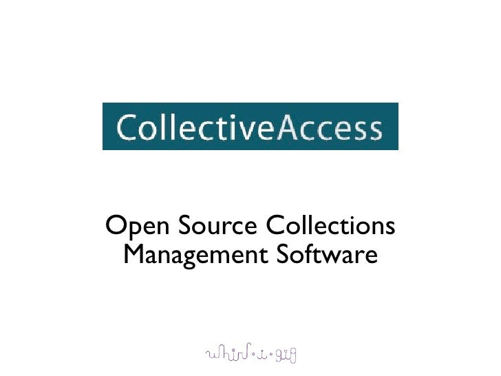 Open Source Collections  Management Software