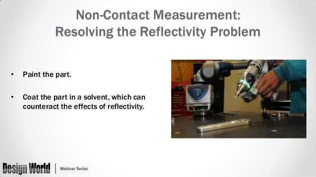 Better Design Through Measurement Contact Vs Non Contact